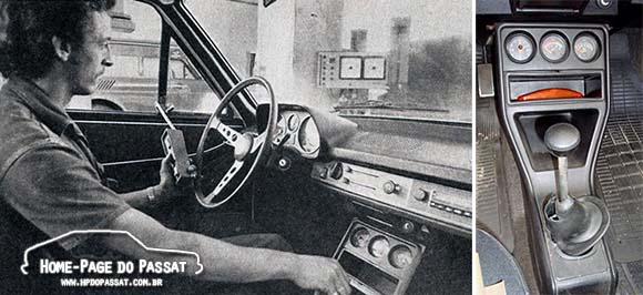 Passat TS 1976 em teste pela revista Oficina nº 23 (esq.) e o console ainda preservado em um exemplar a caminho da restauração (dir.).